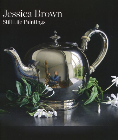Jessica Brown - Book: Still Life Paintings by Jessica Brown
